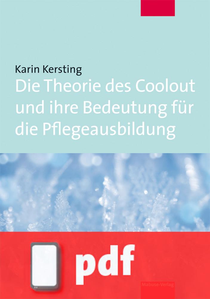 Die Theorie des Coolout und ihre Bedeutung für die