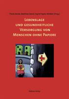 Mabuse Lebenslage und gesundheitliche Versorgung von Menschen ohne Papier