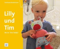 Lilly und Tim - Wo ist Tim´s Teddy?