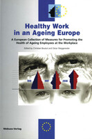 Mabuse Healthy Work in an Ageing Europe