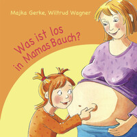 Mabuse Was ist los in Mamas Bauch?